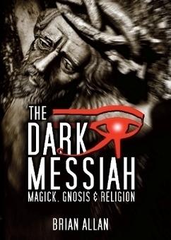 The Dark Messiah | 11th Dimension Publishing | Scoop.it