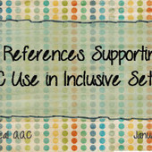 10 References Supporting AAC Use in Inclusive ... - PrAACtical AAC | Bridges to Communication | Scoop.it