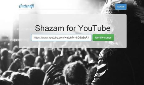 Audentifi, le Shazam des vidéos YouTube | Social Media | Scoop.it