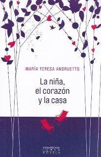 LA NIÑA, EL CORAZÓN Y LA CASA de María Teresa Andruetto en The White Ravens 2012   Romance   Scoop.it