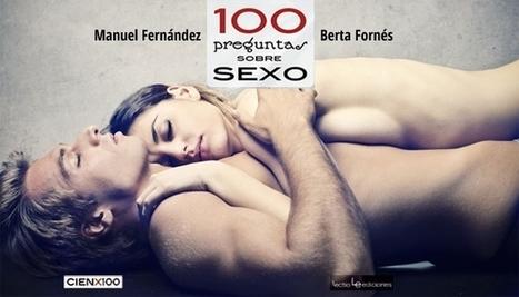 100 preguntas sobre sexo | Pareja y sexualidad | Scoop.it