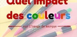 L'impact des couleurs sur l'image de marque | La TPE de A à Z | Scoop.it