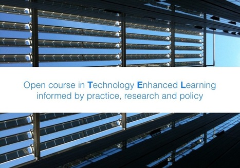 April 2013: Open Course in Technology Enhanced Learning #ocTEL | iEduc | Scoop.it