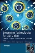 Emerging Technologies for 3D Video - Free eBook Share | Projet SF | Scoop.it