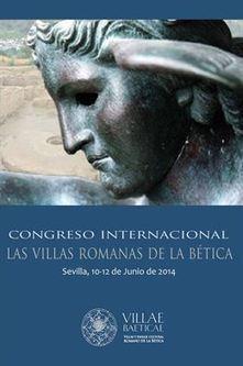 El Congreso Internacional 'Villas romanas de la Bética' comienza este martes en la Casa de la Provincia (Sevilla)   Roma Antigua   Scoop.it