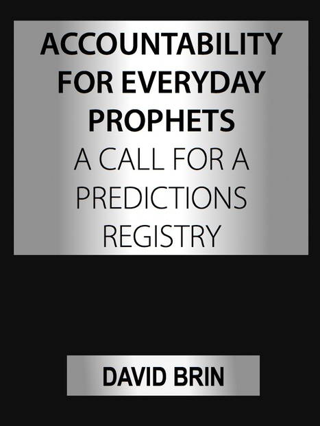 Accountability for Everyday Prophets: A Call for a Predictions Registry   Looking Forward: Creating the Future   Scoop.it