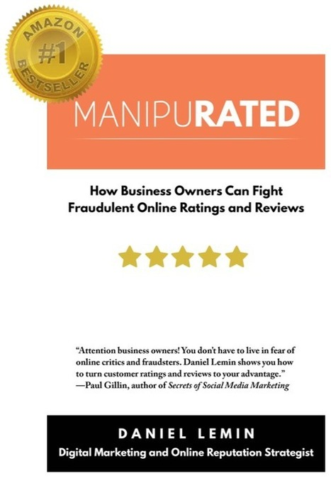 When Your Reputation Is on the Line (and Online): 'Manipurated' Author Lemin on Marketing Smarts [Podcast]   Online Reputation Management by InternetReputation.com   Scoop.it