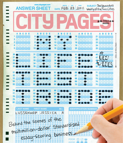 Inside the multimillion-dollar essay-scoring business ~ CityPages | :: The 4th Era :: | Scoop.it