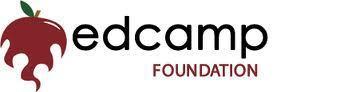 The Edcamp Foundation   Promoting organic, participant-driven professional development for K-12 educators worldwide   EdcampFoundation   Scoop.it
