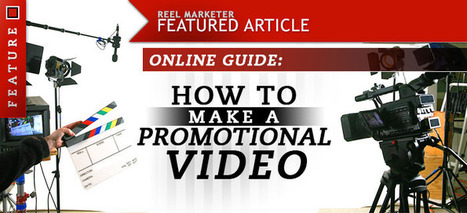 5 Points: How To Make A Promotional Video | Video Ideas | Video Production | Video Marketing | Scoop.it