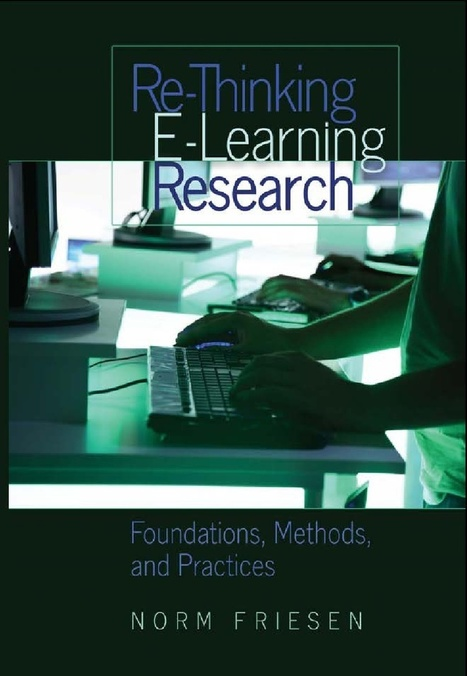Re-Thinking E-Learning Research: Foundations, Methods and Practices | Soup for thought | Scoop.it