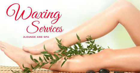 Avail the best waxing services in Boulder | Jloungespa Boulder Massage | Scoop.it