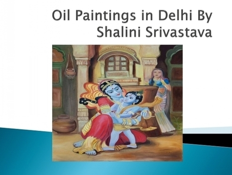 An Alluring Oil Painting Exhibition at Art Gallery in Delhi | Art and Creation | Scoop.it