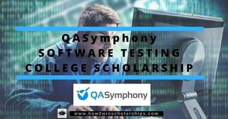 QASymphony Software Testing College Scholarship | College Scholarships | Scoop.it