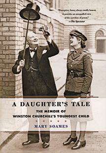 REVIEW: A Daughter's Tale: The Memoir of Winston Churchill's Youngest Child | Literary Nonfiction | Scoop.it