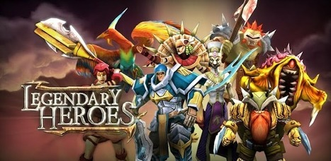 Legendary Heroes - Apps on Android Market | Best of Android | Scoop.it