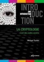 Dossier : l'art de la cryptologie | Big Brother, little sisters | Scoop.it