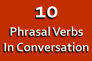 10 Phrasal Verbs in Conversation | Espresso English | such | Scoop.it