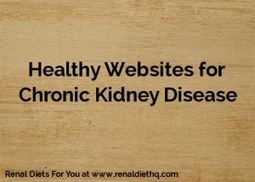 Photos du journal - Renal Diet Headquarters | Facebook | Renal Diet Meal and Menu Plan | Scoop.it