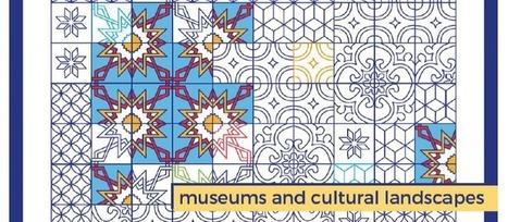 39. Internationaler Museumstag 2016 - Museums and cultural landscapes / Museen und Kulturlandschaften | ICOM | ICOM network news - Actualités du réseau de l'ICOM | Scoop.it