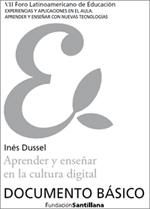 Aprender y enseñar en la cultura digital / Inés Dussel | APRENDIZAJE SOCIAL ABIERTO | Scoop.it