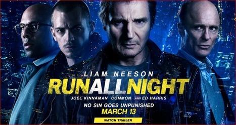 Run All Night 2015 Full Movie Download Online | News | Scoop.it