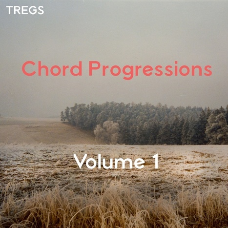 TREGS - Chord Progressions Vol. 1 | notes of 2016 | Scoop.it