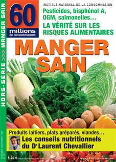 Manger sain / Hors-séries / Kiosque / Home - Le site du magazine 60 millions de Consommateurs | Gastronomie et alimentation pour la santé | Scoop.it