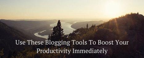 20 Top Productivity Tools For Bloggers | Social Media, Digital Marketing | Scoop.it