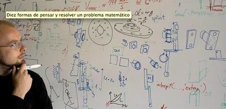 Diez formas de pensar y resolver un problema matemático.- | Herramientas en la web 2.0 | Scoop.it