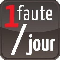Orthographe : jouez sur Twitter avec « 1 faute par jour » | Projet Voltaire | Je, tu, il... nous ! | Scoop.it