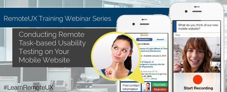 Conducting Remote Task-Based Usability Testing on Your Mobile Website   UX Tools   Scoop.it