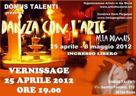 Danza con L'Arte | Mostra Collettiva d'Arte a Roma | Garage News | Scoop.it