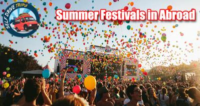Summer festivals in abroad | Self Drive Trips | Scoop.it