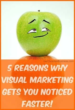 5 Good Reasons Why Visual Marketing Gets You Noticed Faster | marketing | Scoop.it