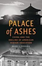 """Palace of Ashes"" - Chinese and American Higher Education 