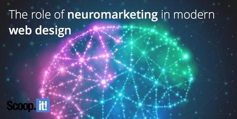 The role of neuromarketing in modern web design | SaaS Guru Live | Scoop.it