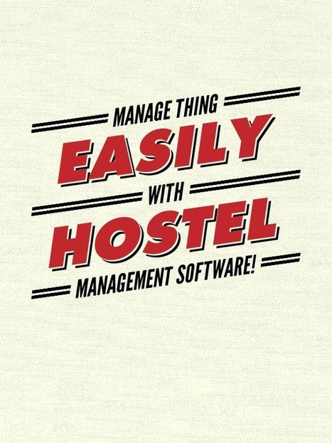 Manage Thing Easily with Hostel Management Software! | Software for Hostel | Scoop.it