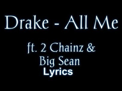 Drake - All Me ft. 2 Chainz | Sexy Sex Chat | Scoop.it