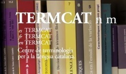 TERMCOORD and TERMCAT in close cooperation to enrich IATE content - | Lexicool.com Web Review | Scoop.it