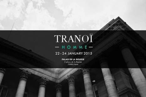 Tranoï : International Fashion Tradeshows | Communication d'influence | Scoop.it