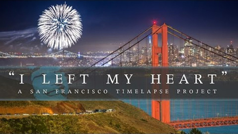 Every place I love in San Francisco in one gorgeous timelapse | Fotografía | Scoop.it