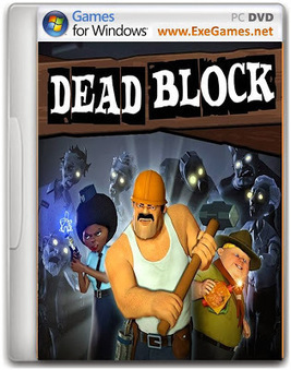 Dead Block Game - Free Download Full Version For PC | lokman | Scoop.it
