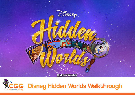 Disney Hidden Worlds Walkthrough: TabletGameReviews.com | Casual Game Walkthroughs | Scoop.it