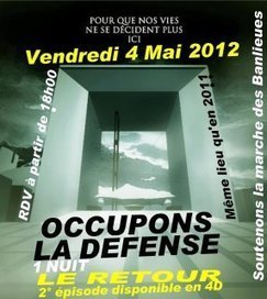 LA DEFENSE : RELOADED #4M | #marchedesbanlieues -> #occupynnocents | Scoop.it