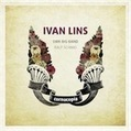 Ivan Lins: Cornucopia – review | WNMC Music | Scoop.it