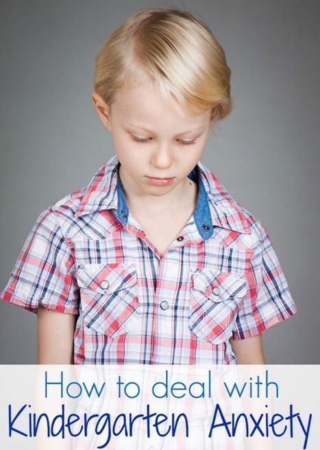 8 Ways to Ease Kindergarten Anxiety   Εδώ Νηπιαγωγείο   Scoop.it