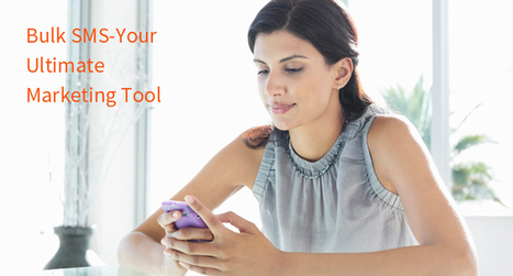 Bulk SMS-Your Ultimate Marketing Tool! | Travel portal development company in India | Scoop.it