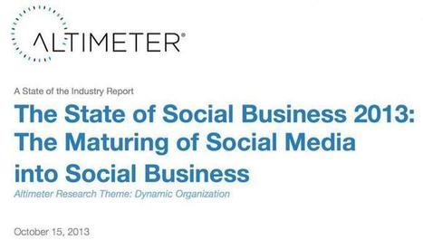 The State of Social Business 2013 [Report] | social company | Scoop.it