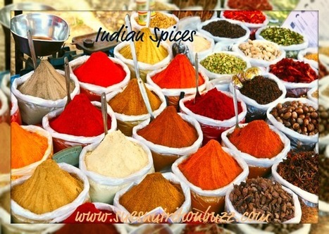 Indian Spices : Magical Properties & Ways to Use Them | Food for Foodies | Scoop.it